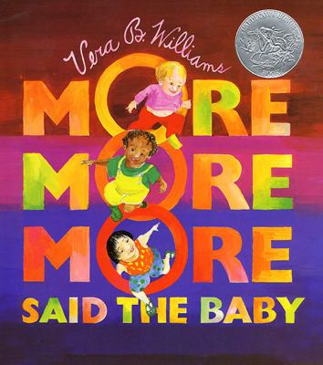 """Image of the Cover of """"More More More Said the Baby"""" - a Board Book Featuring Racial & Ethnic Diversity"""