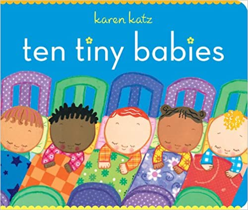 """Image of the Cover of the book """"Ten Tiny Babies-- A Board Book Featuring Racial  Ethnic Diversity"""