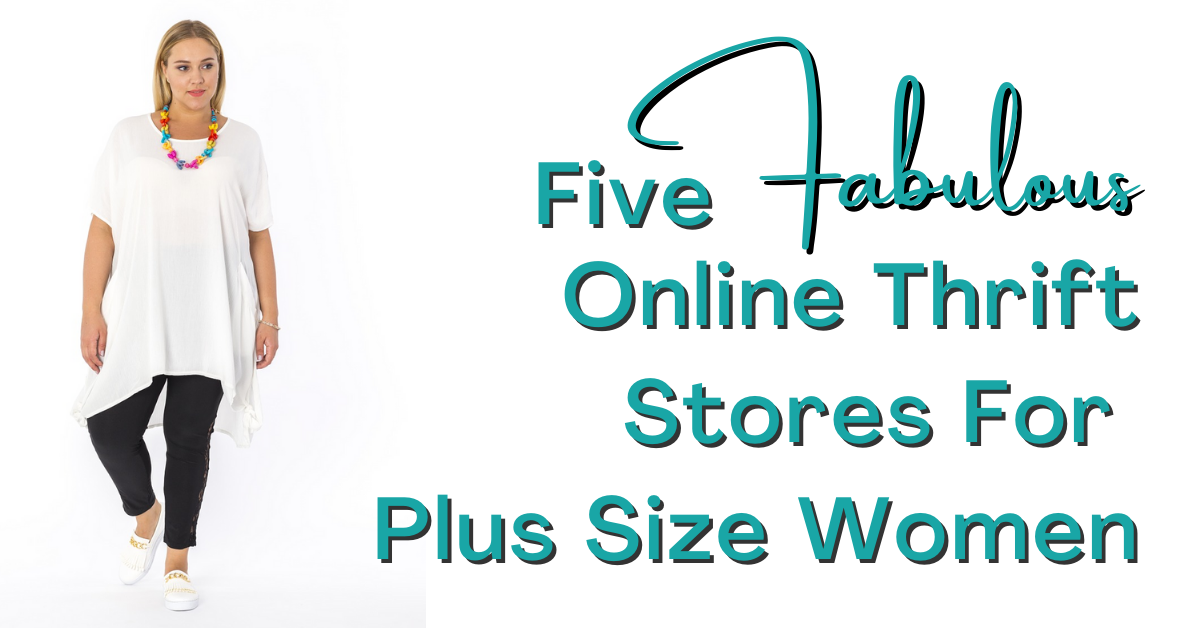 "Plus Size Woman in a White Shirt and Black Pants with a Chunky Brightly Colored Necklace. Text Reads ""Five Fabulous Online Thrift Stores for Plus Size Women"""
